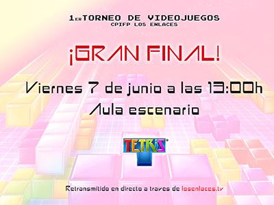 Gran Final del 1er Torneo de Videojuegos del CPIFP Los Enlaces. Se enfrentarán los finalistas del horario de diurno y del horario vespertino, para a continuación disputar la final de finales.